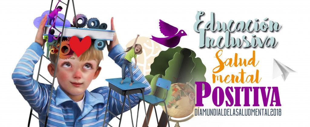 Imagen de campaña 2018: Educación inclusiva, salud mental positiva